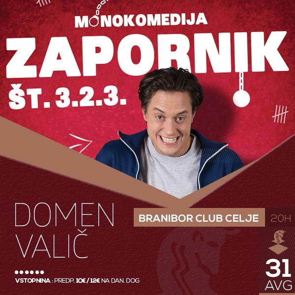 Domen Valič - Zapornik št. 3.2.3.