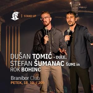 Stand up - Dušan Tomić in Stefan Šumanac