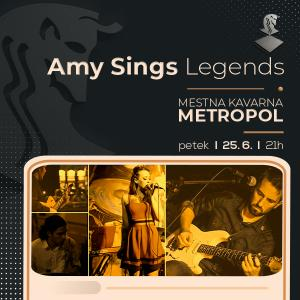 Amy sings legends